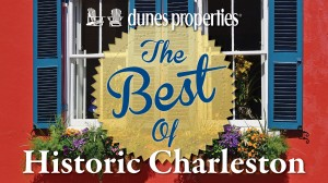 Best Of Historic Charleston Video Series