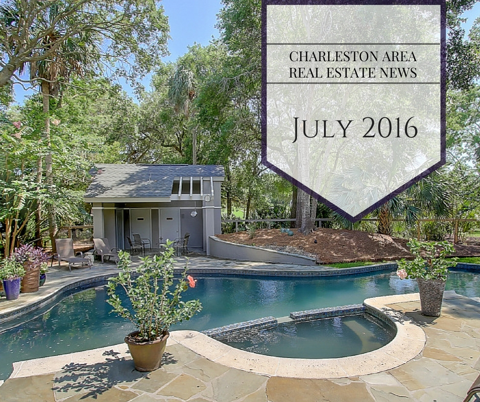 Charleston Area Real Estate News July 2016