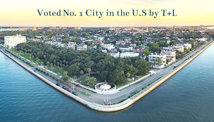 Charleston is Travel & Leisure's No. 1 City for 7th year in a row