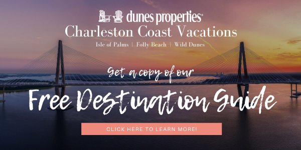 charleston coast vacations dunes properties destination guide